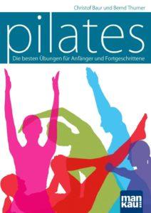 pilates buch 212x300 Pilates Buch   Die besten Übungen für Anfänger und Fortgeschrittene