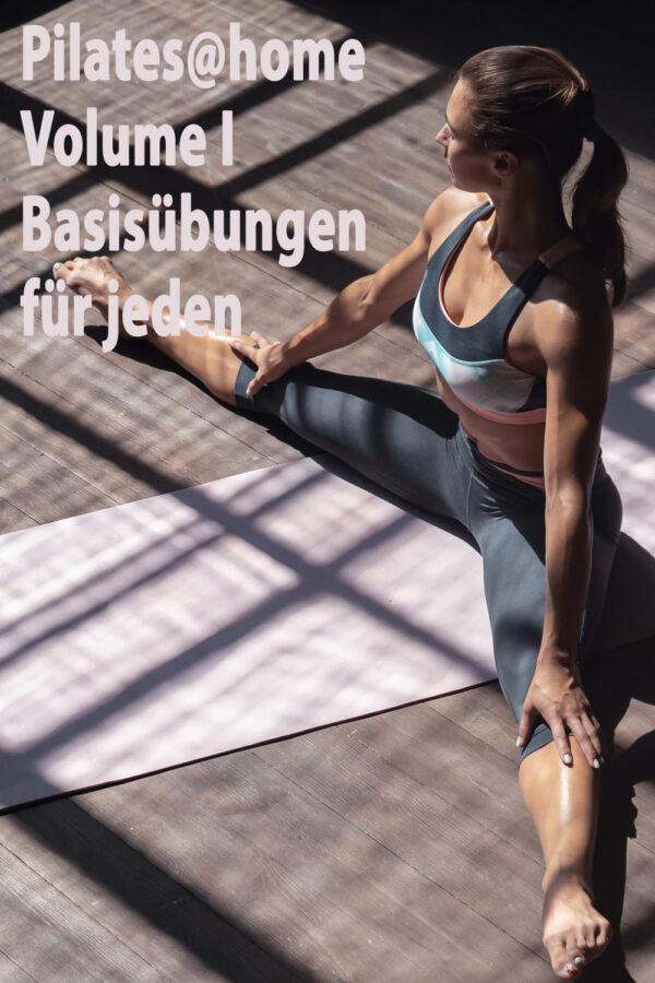 Pilatesvideo - Basisübungen - Pilates@home Volume I